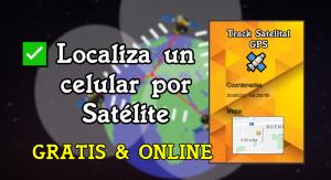 🛰️ Localizar NÚMERO de celular por SATÉLITE Gratis
