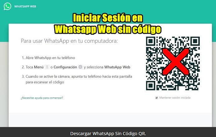 entrar en whatsapp web sin codigo qr
