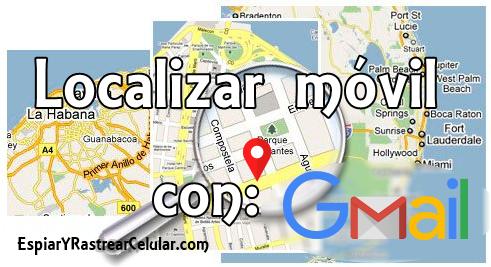 localizar un móvil con gmail