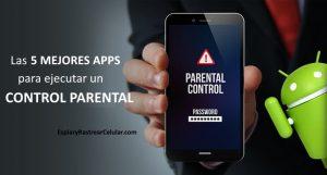 🥇 Control Parental para Android – Las 5 MEJORES Aplicaciones
